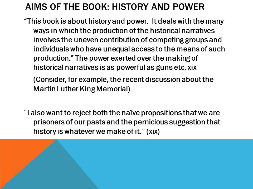 Aims of the book: History and Power