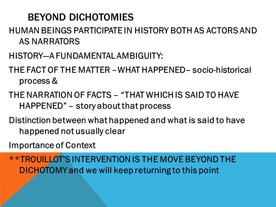 Beyond Dichotomies
