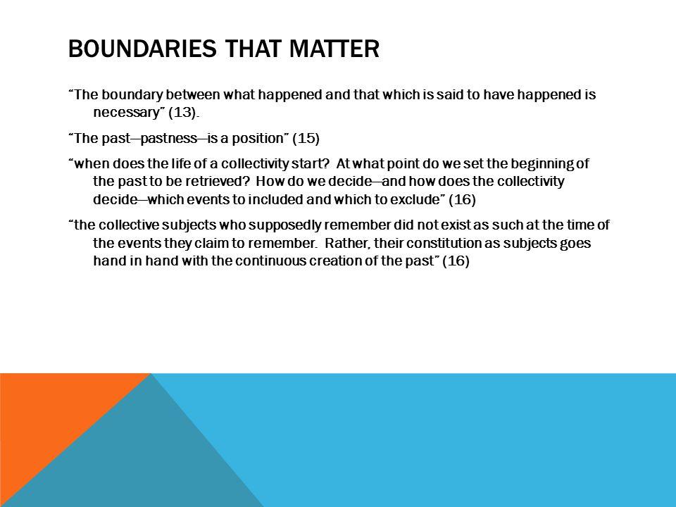 Boundaries that Matter