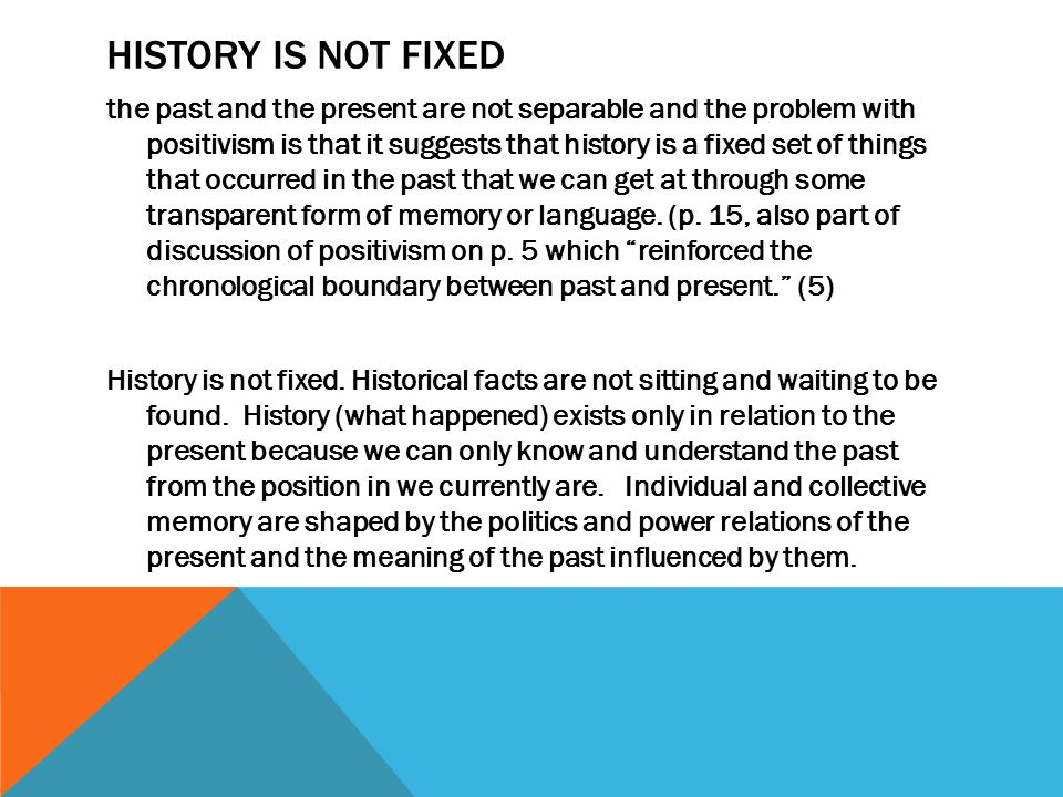 History is NOT Fixed
