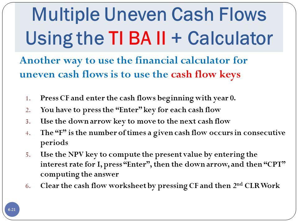 Multiple Uneven Cash Flows Using the TI BA II + Calculator