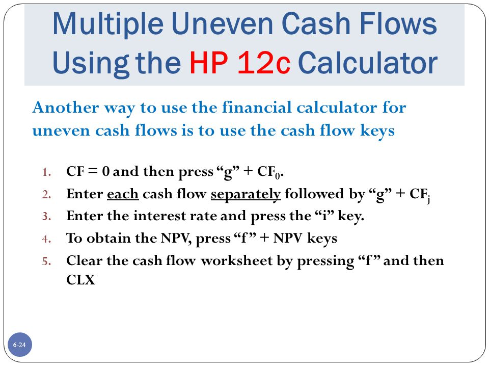 Multiple Uneven Cash Flows Using the HP 12c Calculator