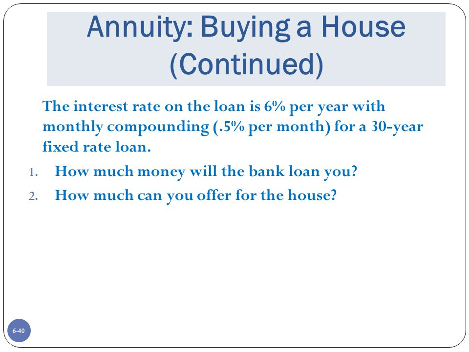 Annuity: Buying a House (Continued)