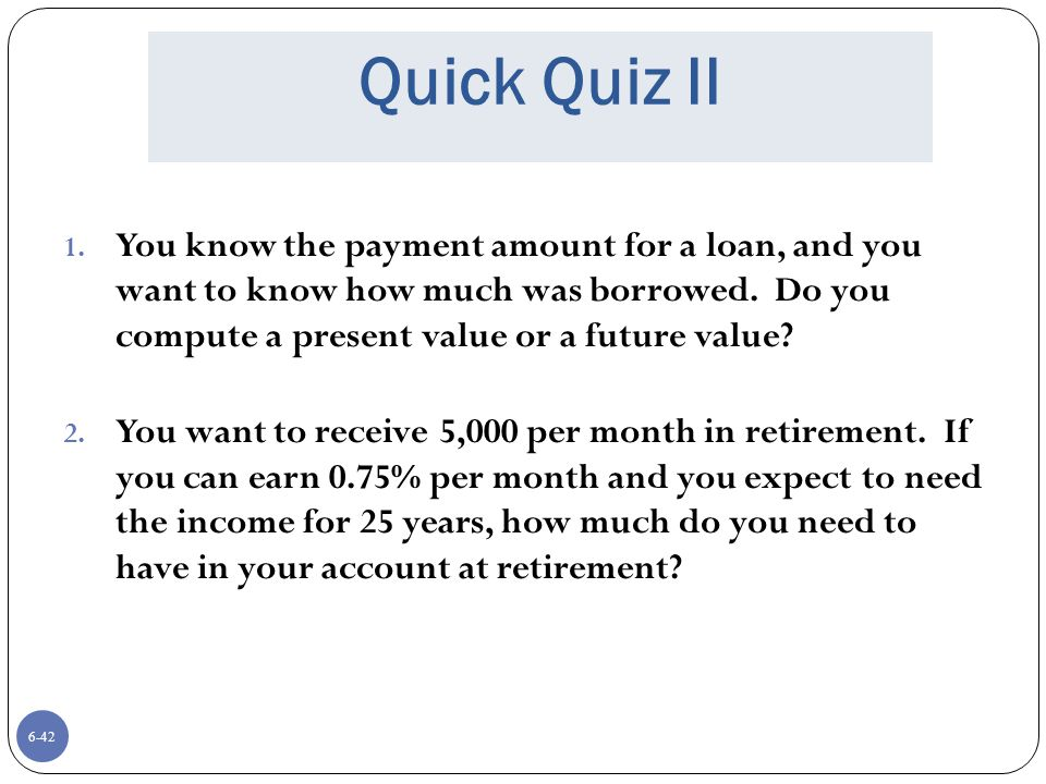 Quick Quiz II