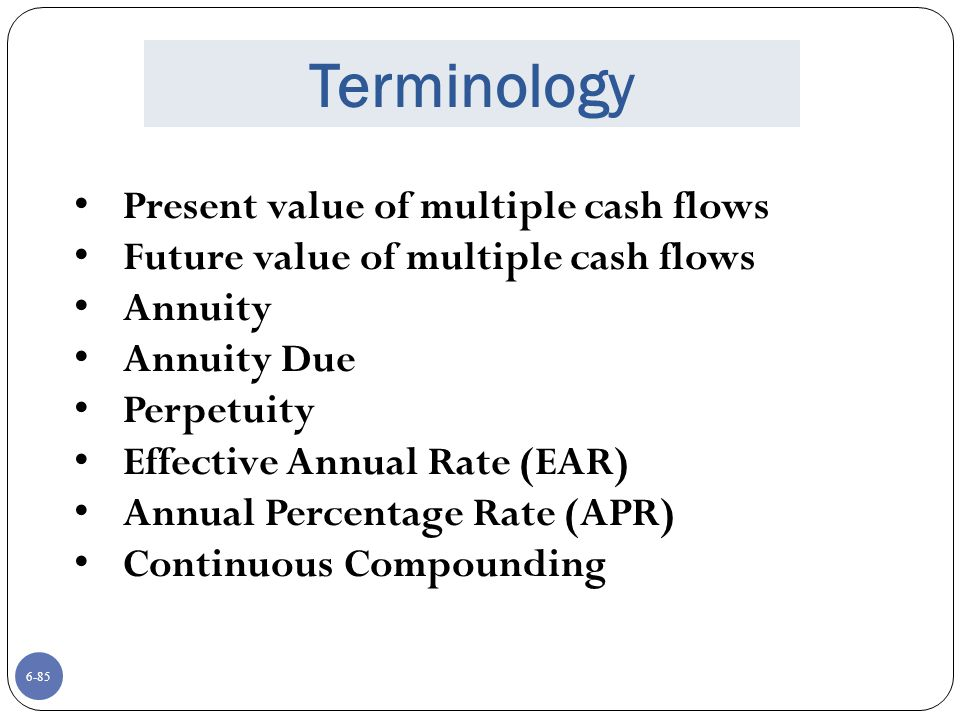 Terminology Present value of multiple cash flows