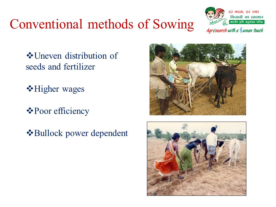 Conventional methods of Sowing