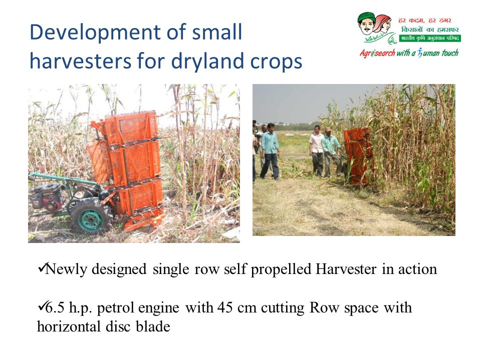 Development of small harvesters for dryland crops
