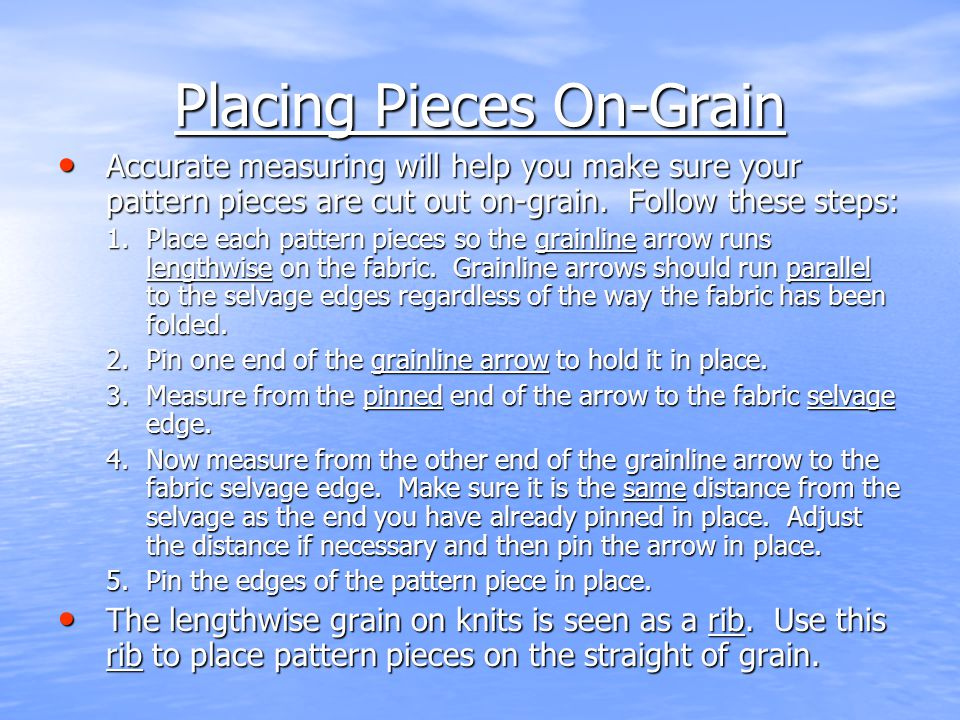 Placing Pieces On-Grain
