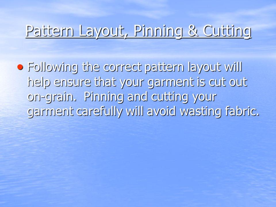 Pattern Layout, Pinning & Cutting