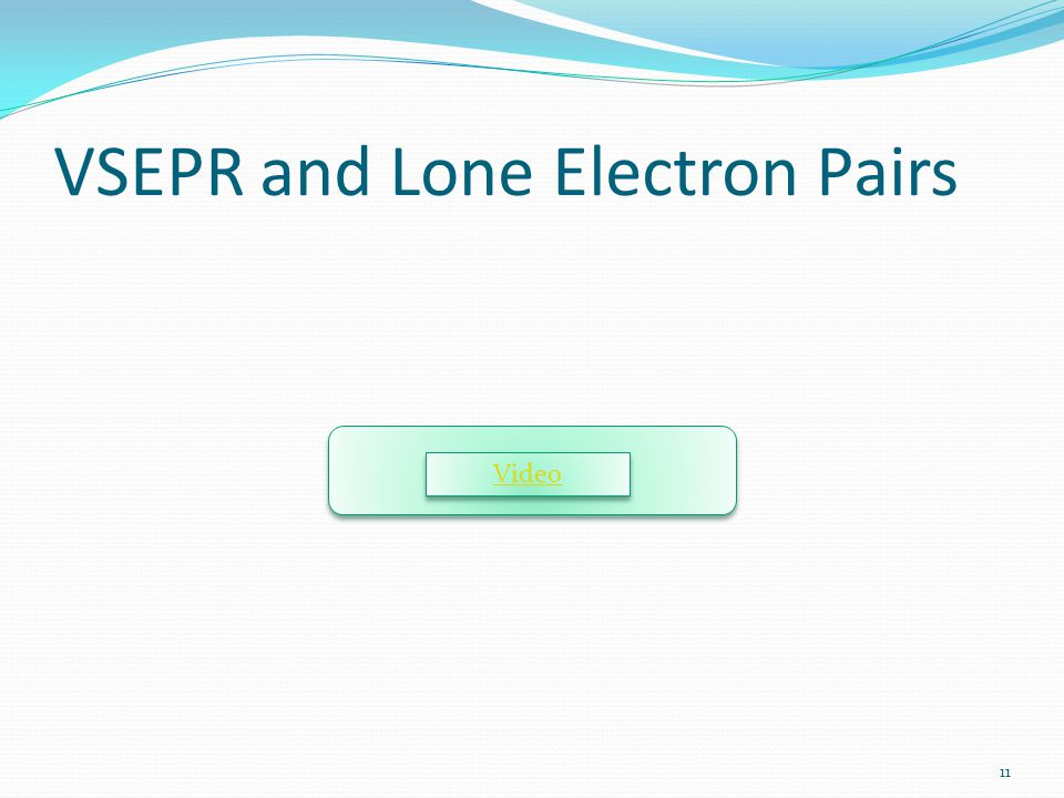 VSEPR and Lone Electron Pairs