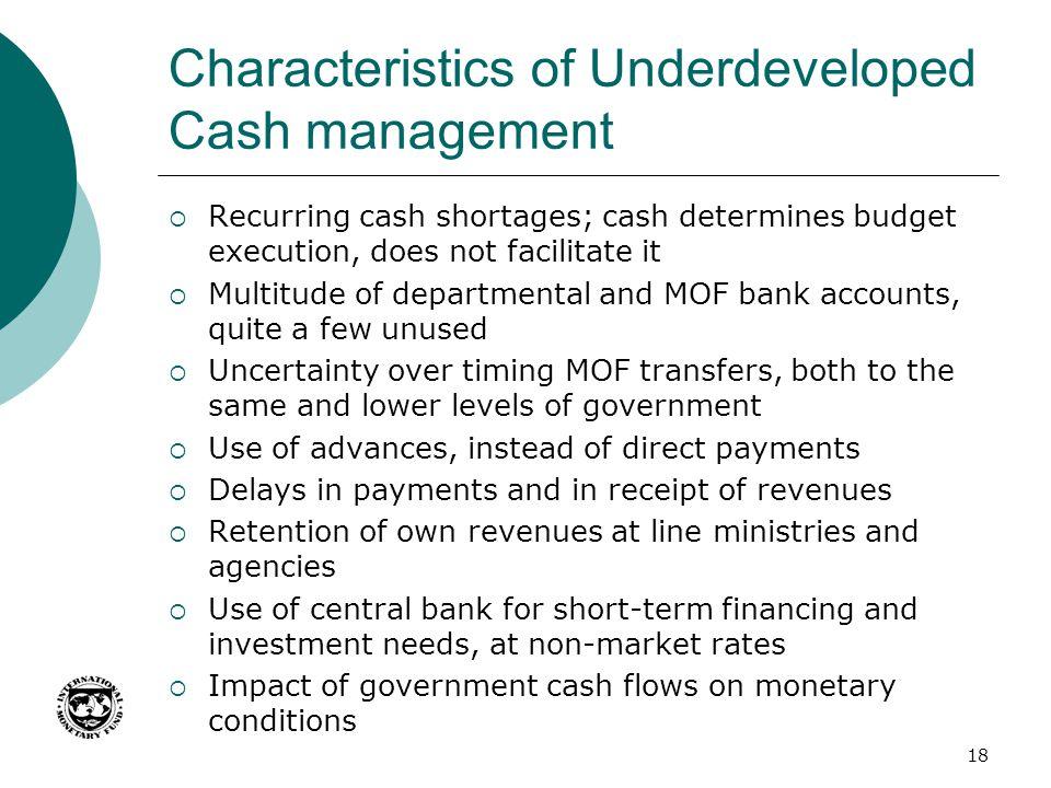 Characteristics of Underdeveloped Cash management