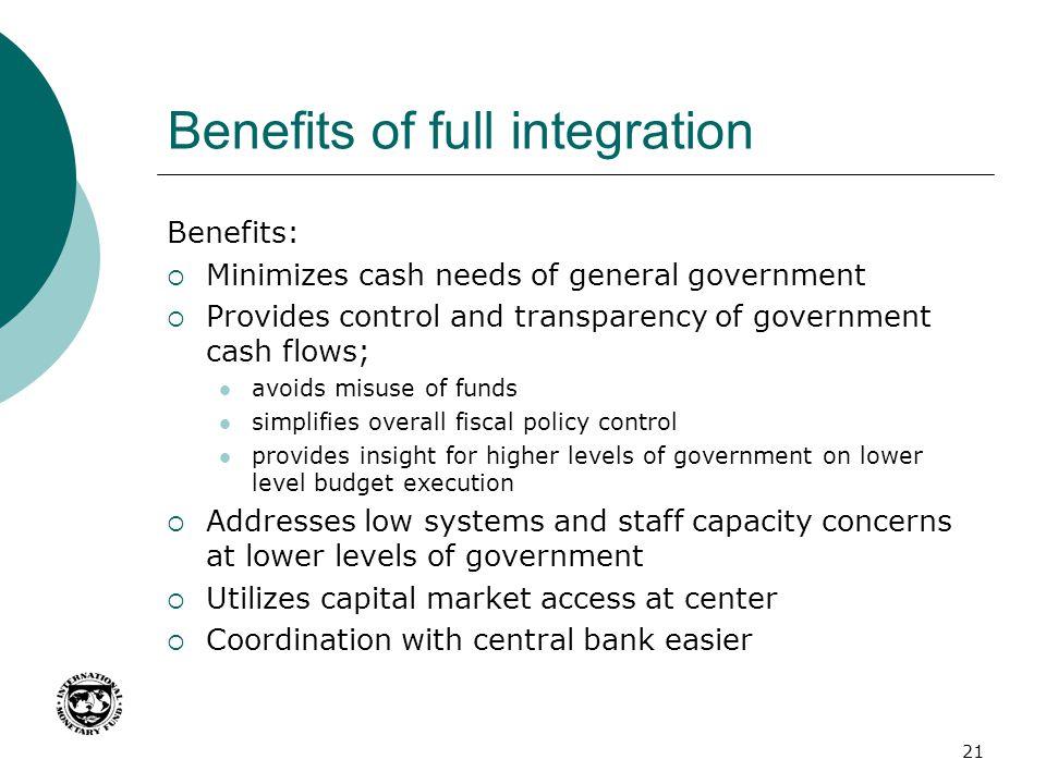 Benefits of full integration