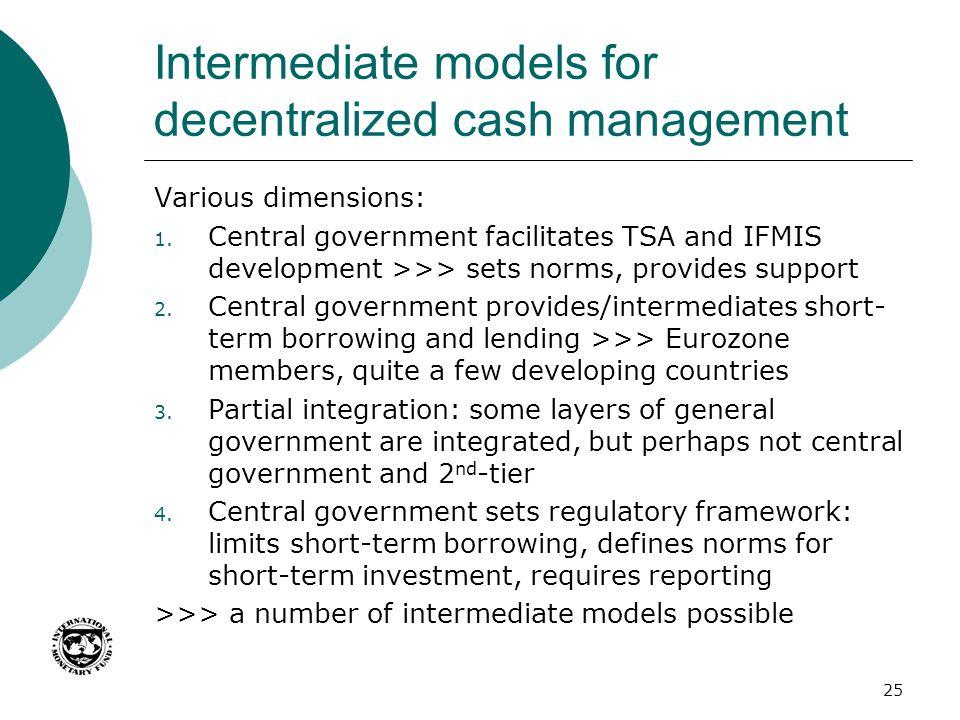 Intermediate models for decentralized cash management