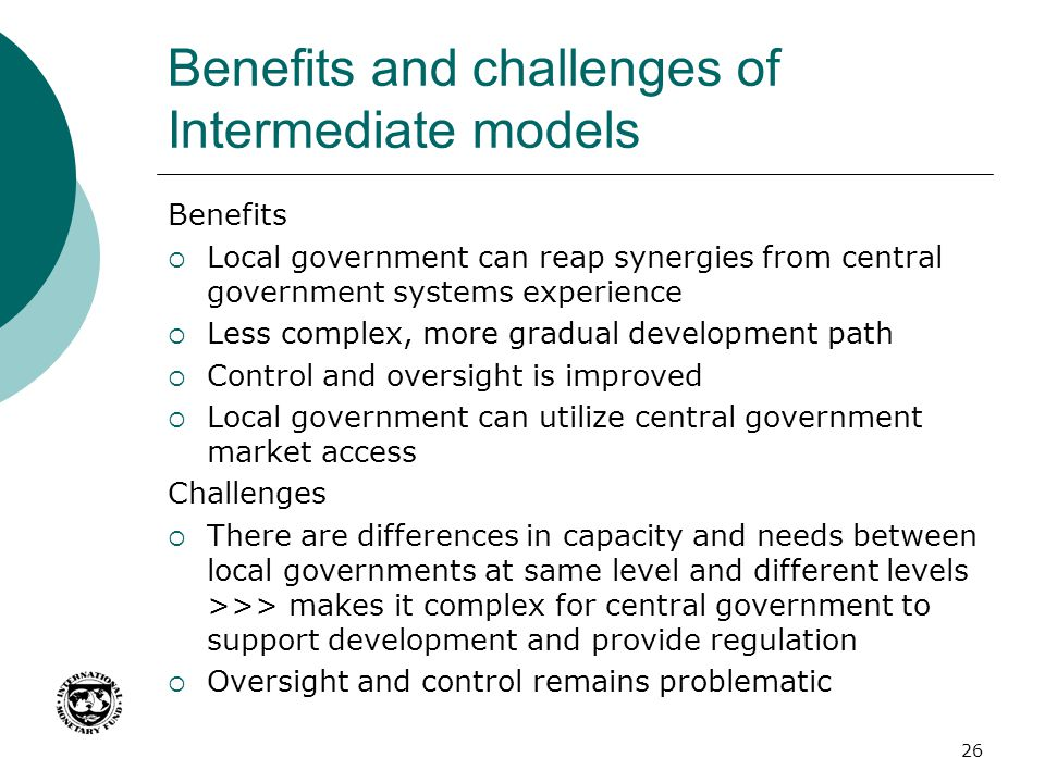 Benefits and challenges of Intermediate models
