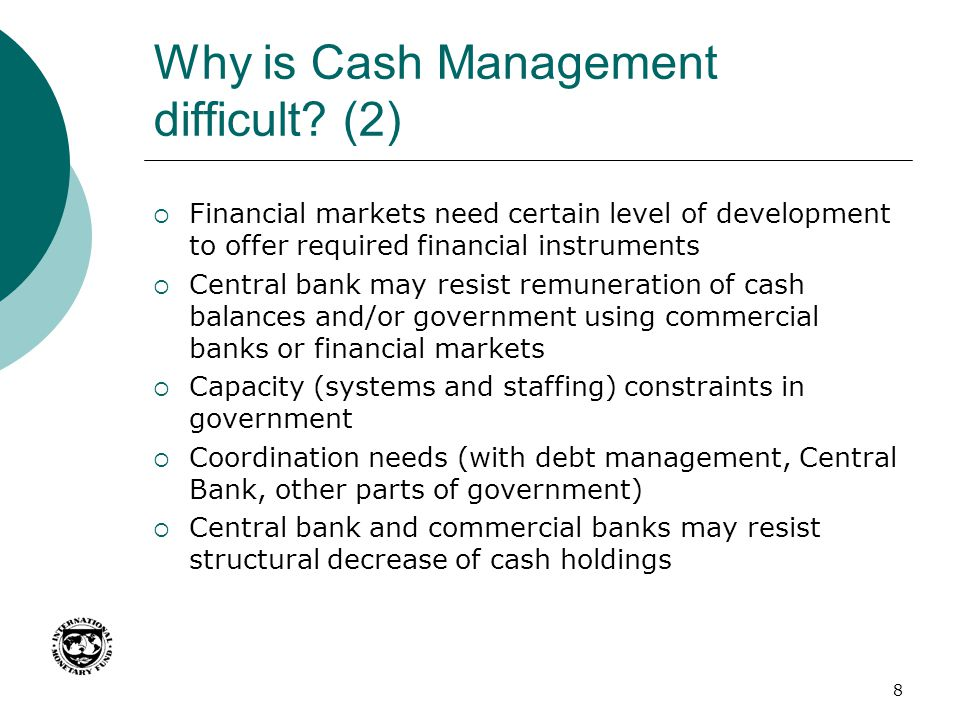 Why is Cash Management difficult (2)