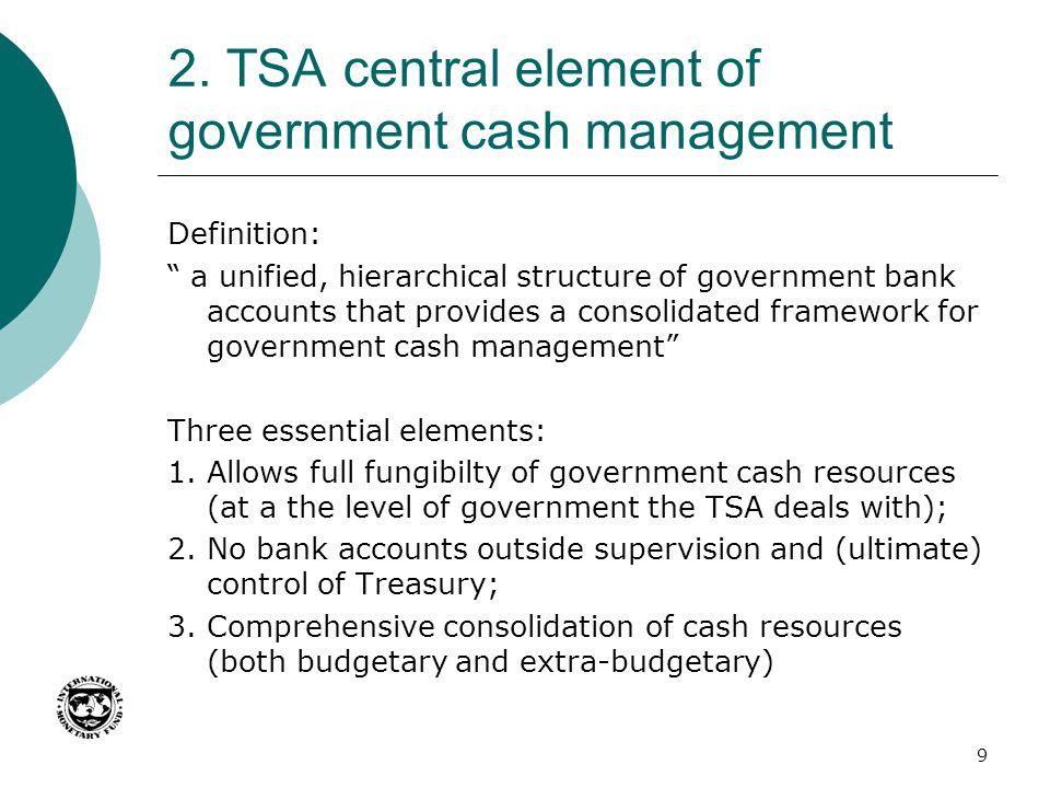 2. TSA central element of government cash management