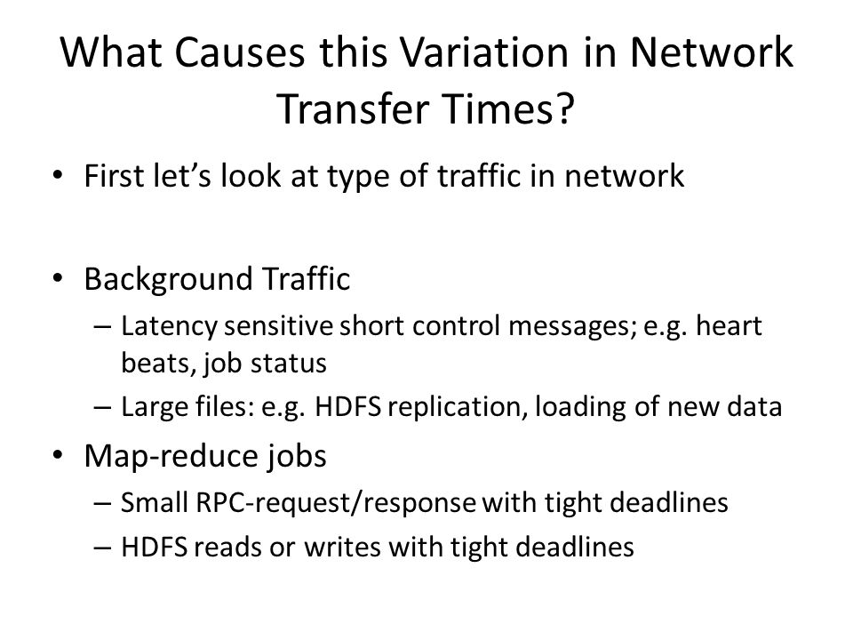 What Causes this Variation in Network Transfer Times