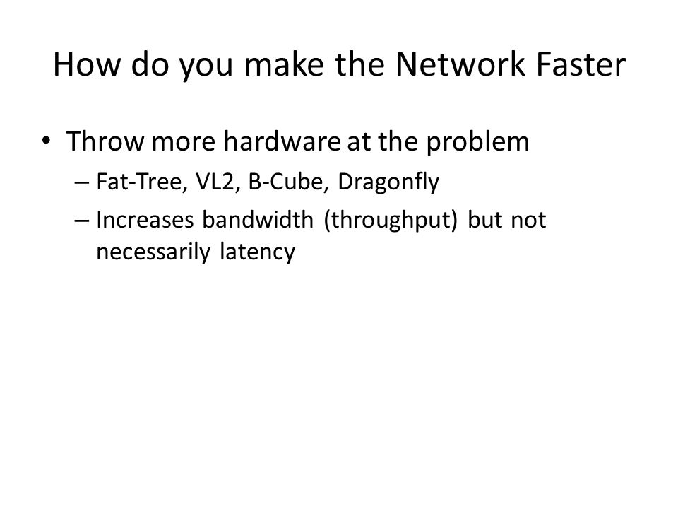 How do you make the Network Faster