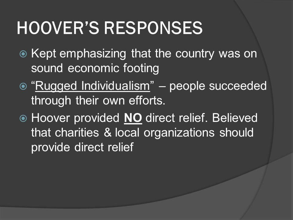 HOOVER'S RESPONSES Kept emphasizing that the country was on sound economic footing.