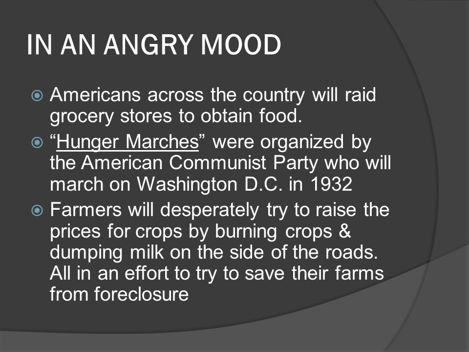 IN AN ANGRY MOOD Americans across the country will raid grocery stores to obtain food.