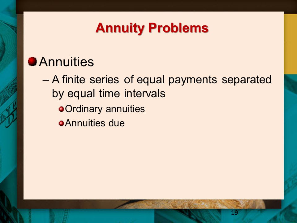 Annuity Problems Annuities