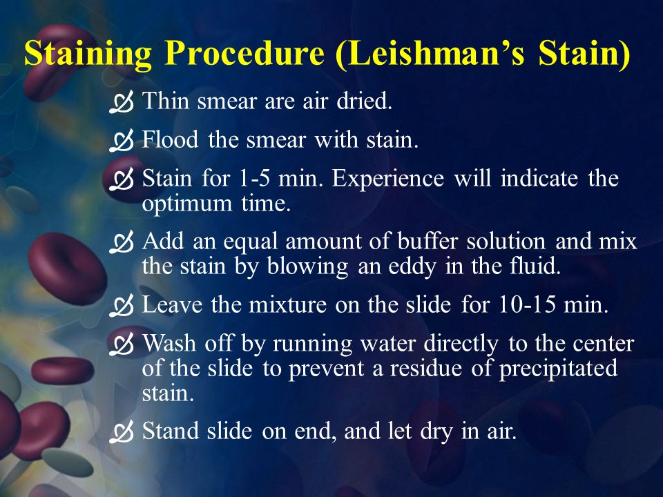 Staining Procedure (Leishman's Stain)