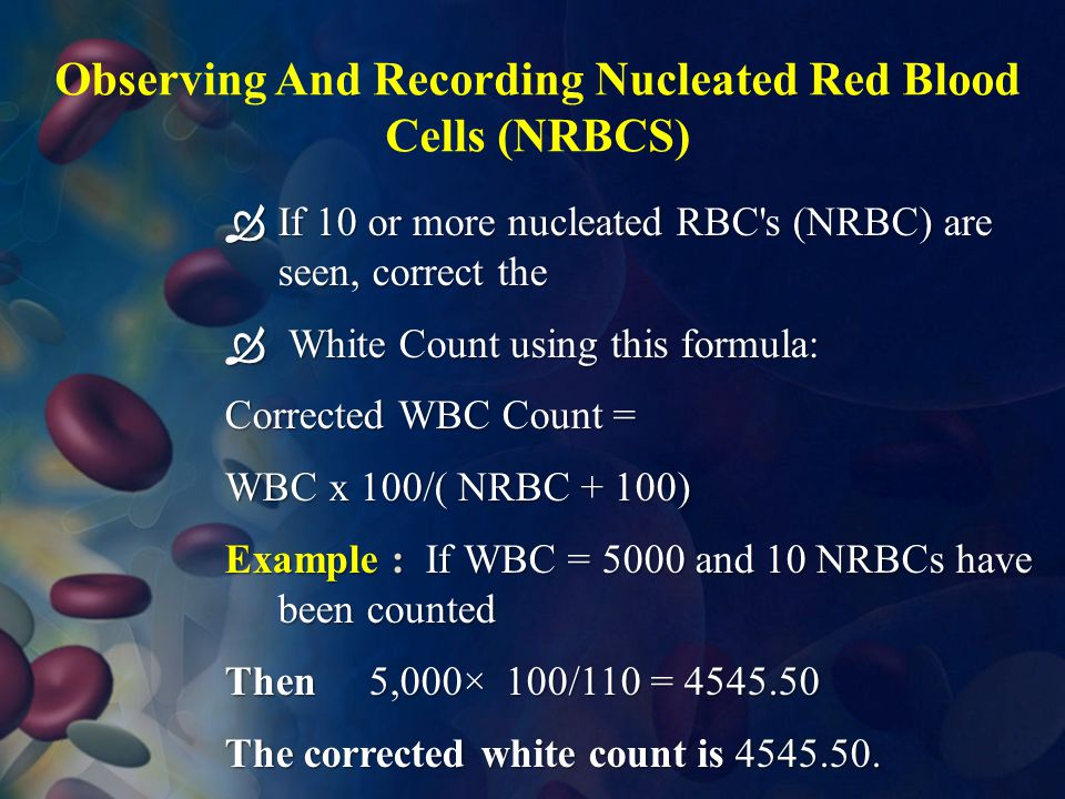 Observing And Recording Nucleated Red Blood Cells (NRBCS)