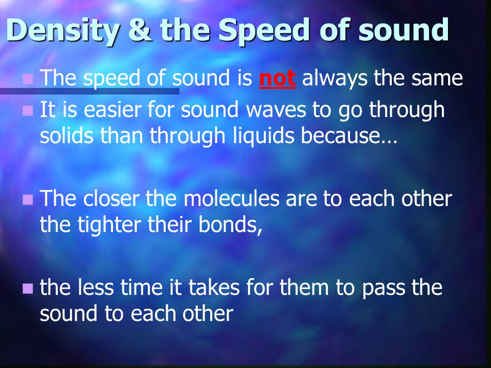 Density & the Speed of sound