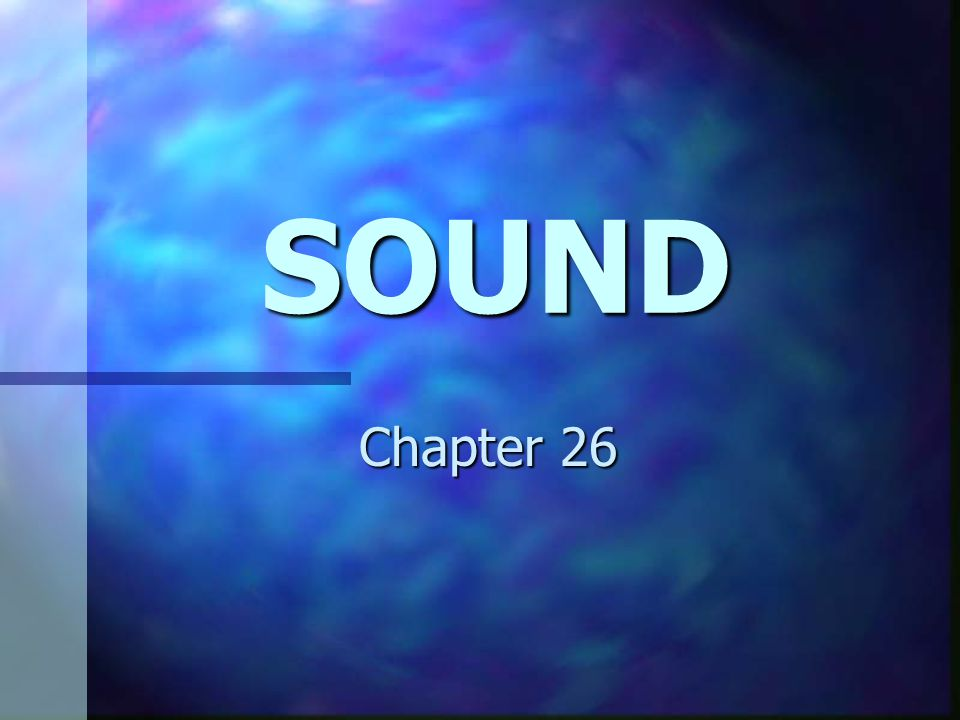 SOUND Chapter 26