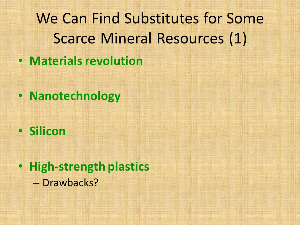 We Can Find Substitutes for Some Scarce Mineral Resources (1)