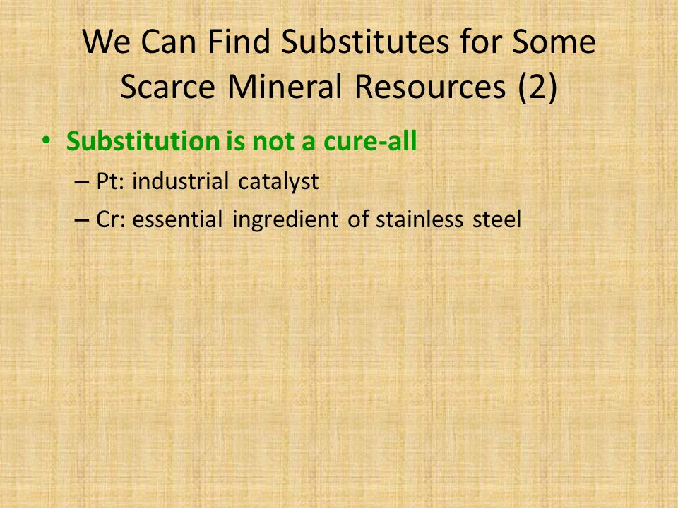We Can Find Substitutes for Some Scarce Mineral Resources (2)