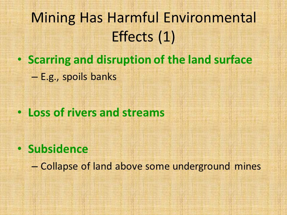 Mining Has Harmful Environmental Effects (1)