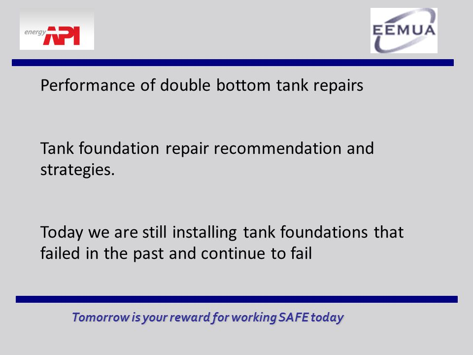 Performance of double bottom tank repairs