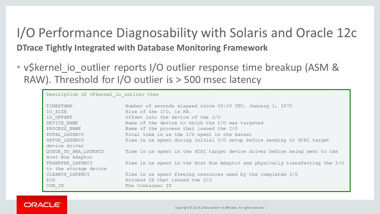 I/O Performance Diagnosability with Solaris and Oracle 12c