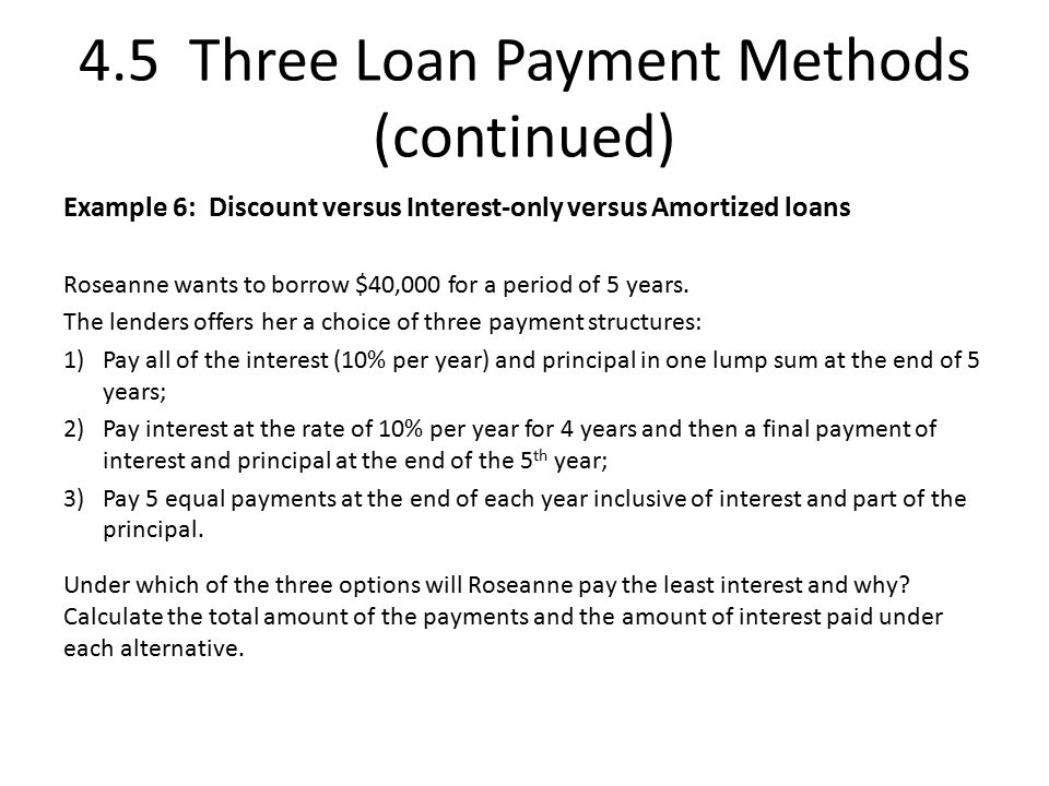 4.5 Three Loan Payment Methods (continued)
