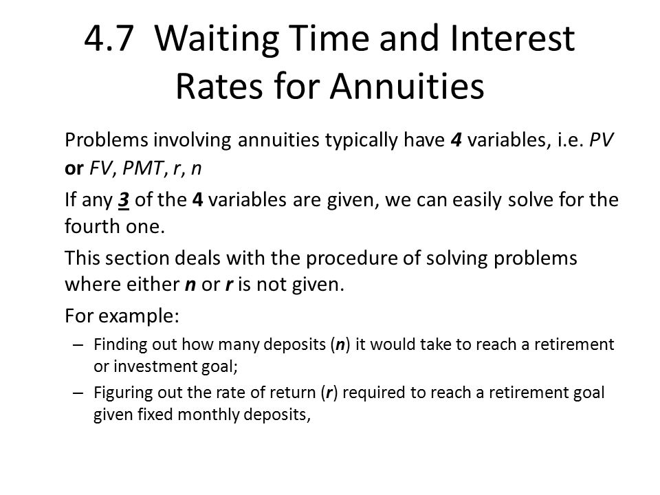4.7 Waiting Time and Interest Rates for Annuities