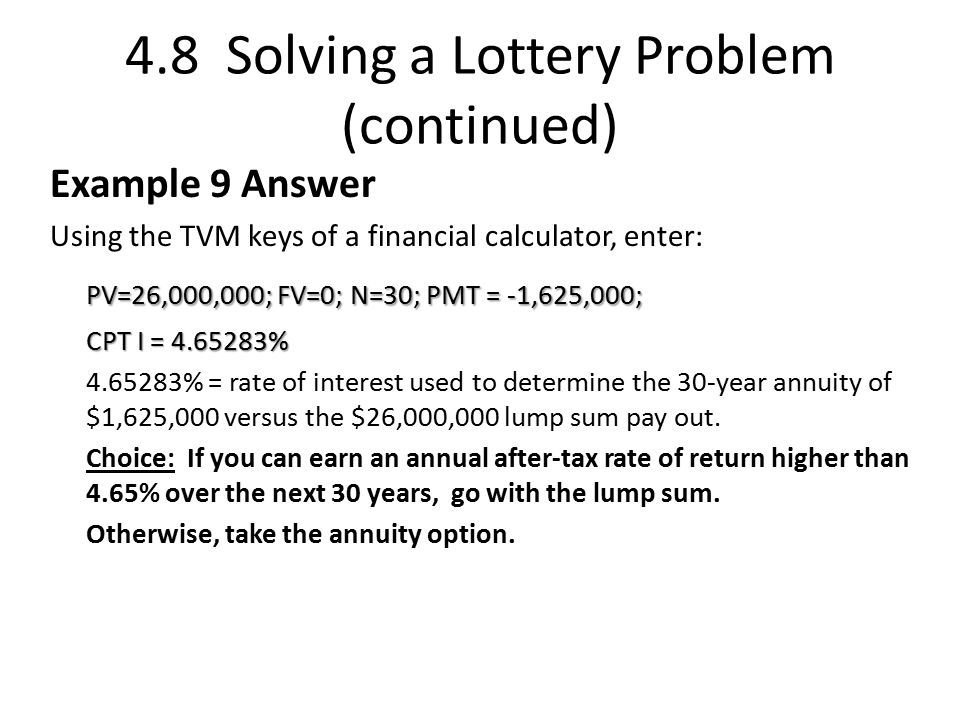 4.8 Solving a Lottery Problem (continued)