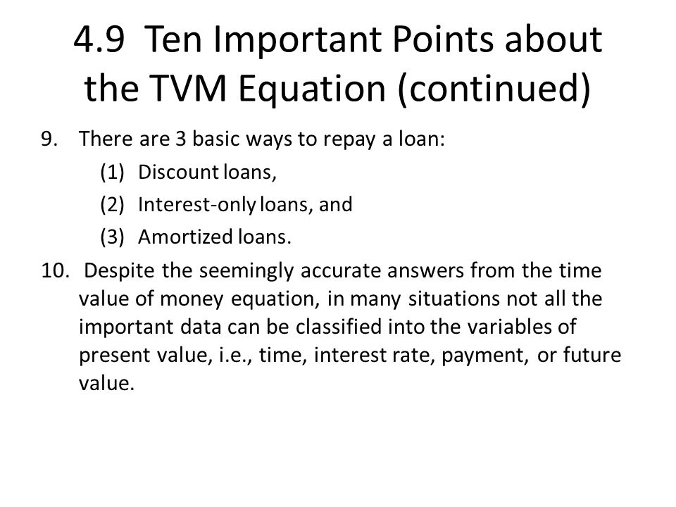 4.9 Ten Important Points about the TVM Equation (continued)