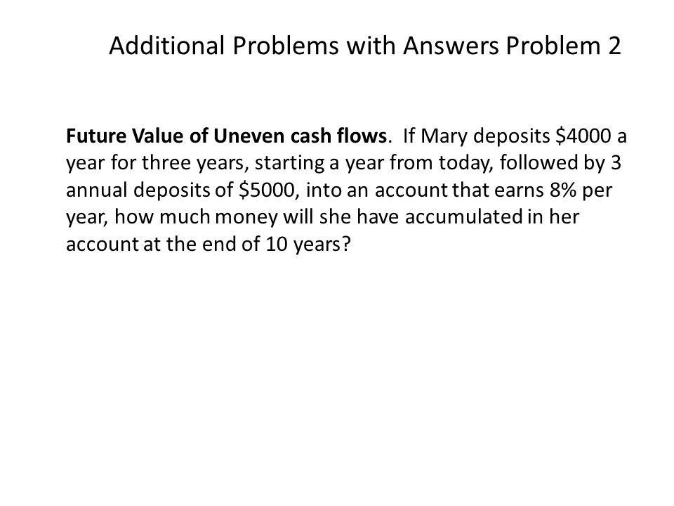 Additional Problems with Answers Problem 2