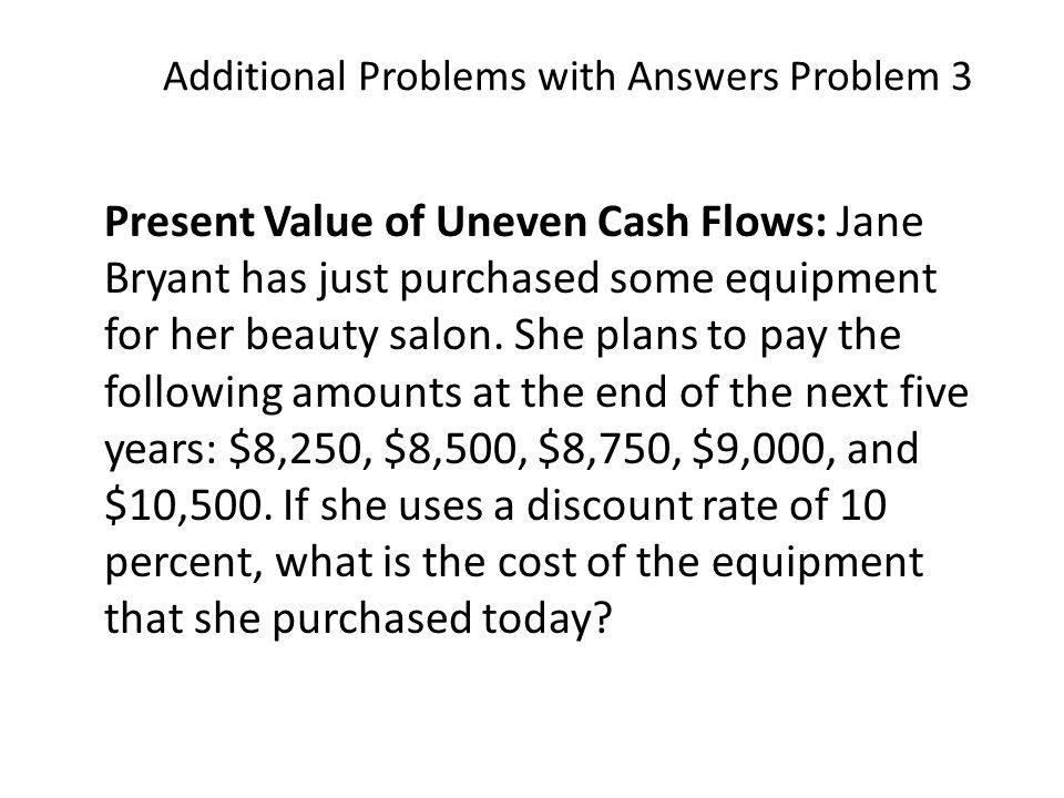 Additional Problems with Answers Problem 3