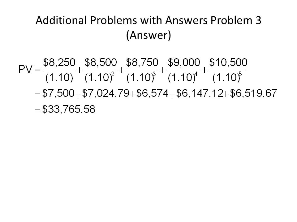 Additional Problems with Answers Problem 3 (Answer)