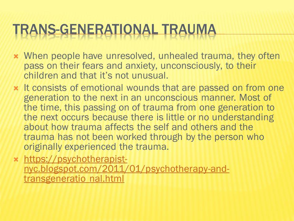 Trans-generational Trauma