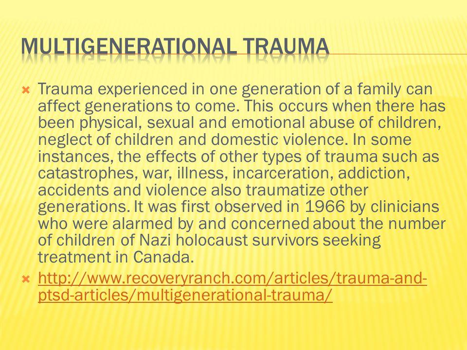 Multigenerational trauma