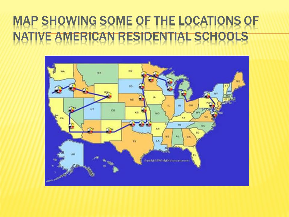 Map Showing some of the Locations of Native American Residential Schools