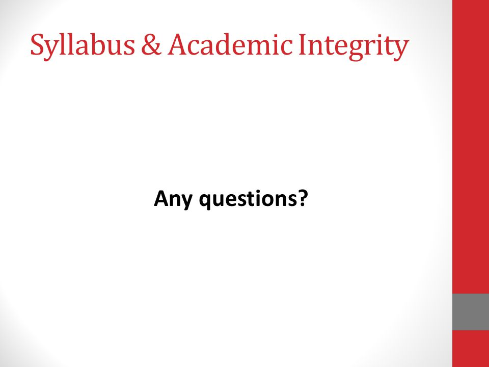 Syllabus & Academic Integrity