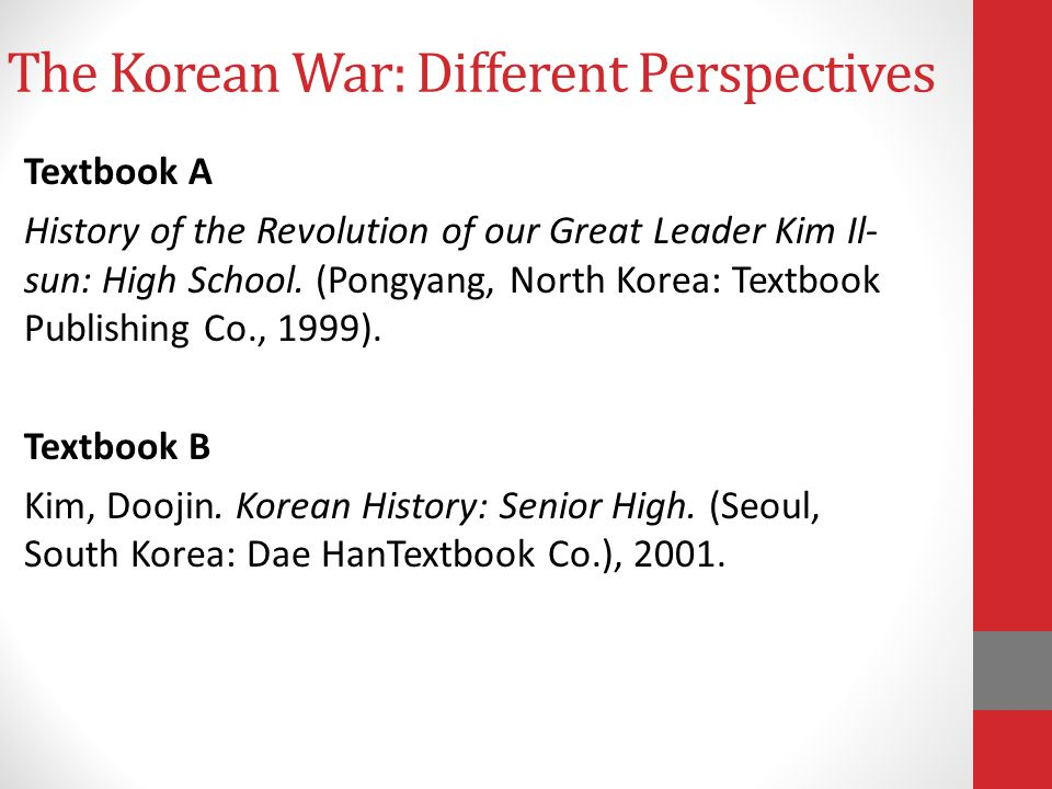 The Korean War: Different Perspectives