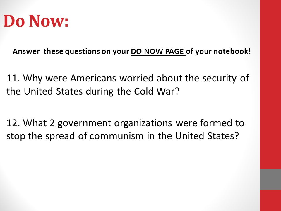 Answer these questions on your DO NOW PAGE of your notebook!