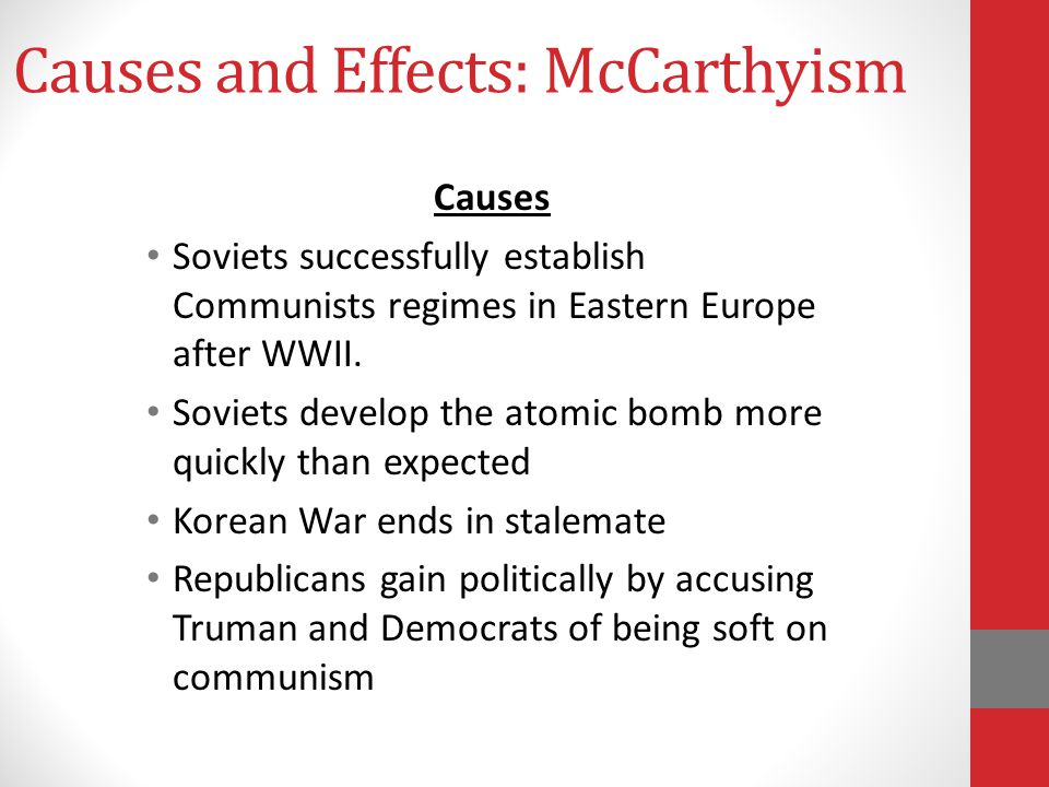 Causes and Effects: McCarthyism