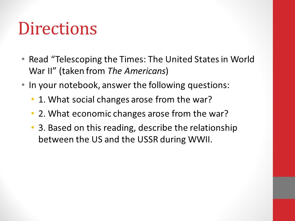 Directions Read Telescoping the Times: The United States in World War II (taken from The Americans)