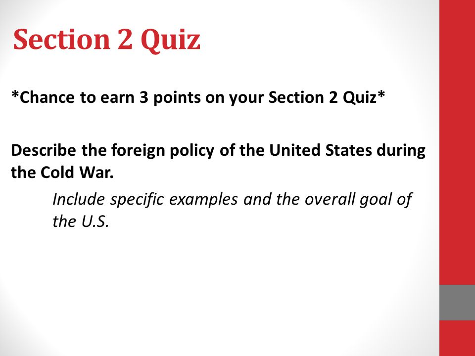 Section 2 Quiz *Chance to earn 3 points on your Section 2 Quiz*